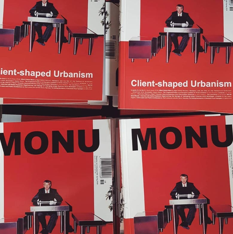 MONU 28: Client-Shaped Urbanism has been Released