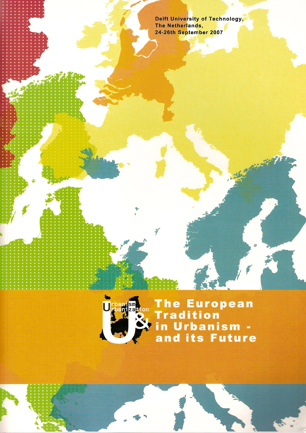 The European Tradition of Urbanism and its Future – International PhD Conference