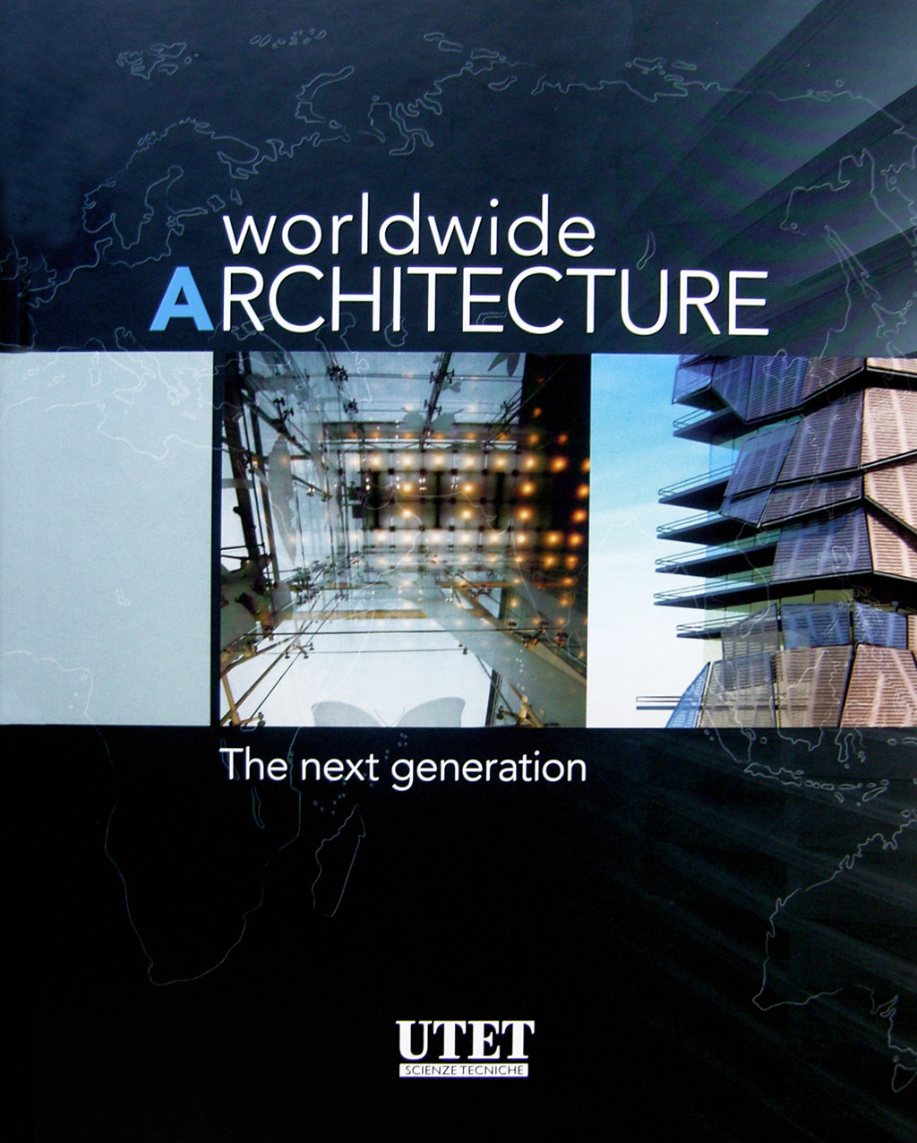 Worldwide Architecture. The Next Generation v.1