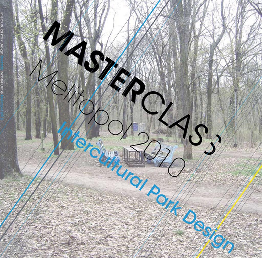 Intercultural Park Design Stadslab Master Class Melitopol 2010
