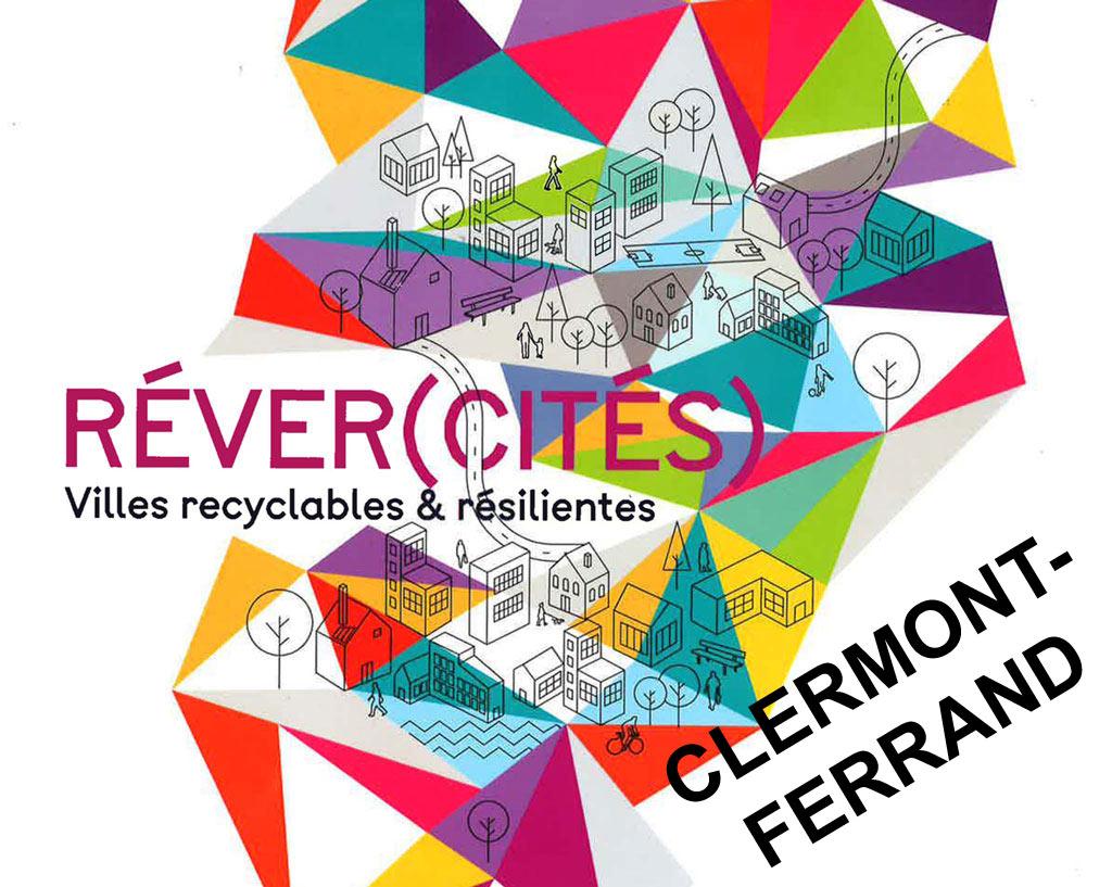 """The Exhibition """"Réver(cités)"""" moves to Clermont-Ferrant, France"""