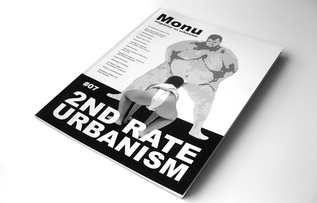 "Reprint of MONU 7 Featuring ""The Re-Creation of the European City"""