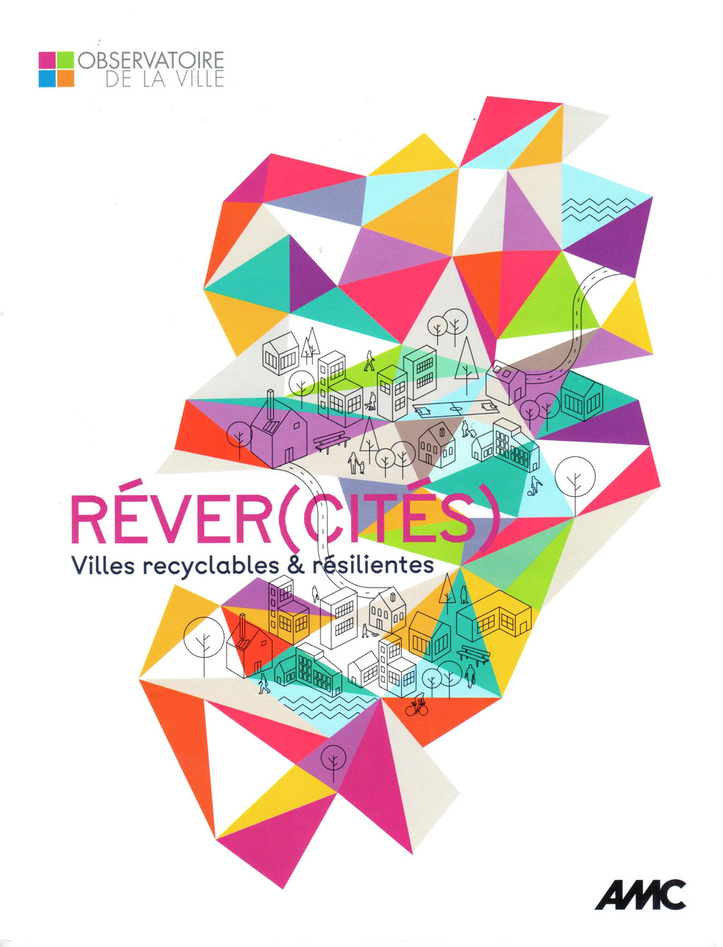 AMC: Réver(cités) Villes recyclables & résilientes?