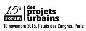"""Presentation of """"Ilot 3H » at the 15th Edition of the Forum des Projets Urbains at the Palais des Congrès, Paris"""